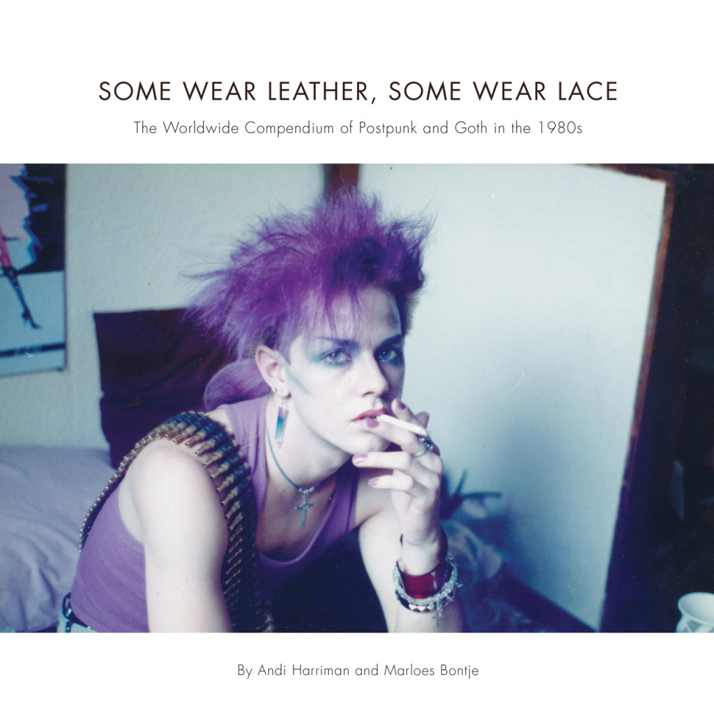 Check out the various international photos below, courtesy of the Now This  Is Gothic Tumblr, and pick up a copy of the book Some Wear Leather, ...