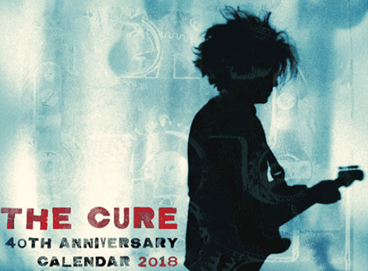 The Cure to release 40th Anniversary calendar for 2018 - Post-Punk com
